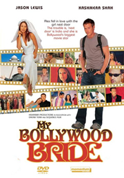 My Bollywood Bride (2006) - Kashimra Shah, Gulshan Grover, Jason Lewis