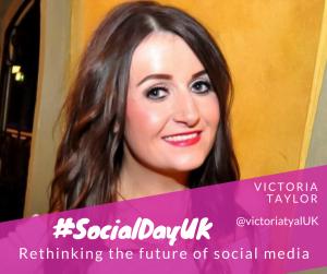 KEYNOTE:  VICTORIA TAYLOR - RETHINKING THE FUTURE OF SOCIAL MEDIA